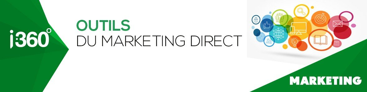 Les outils du marketing direct