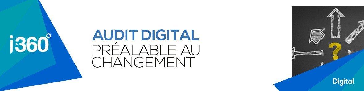 Audit digital : le préalable au changement
