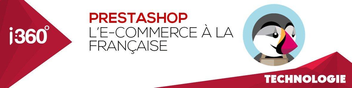 Prestashop : l'e-commerce à la Française