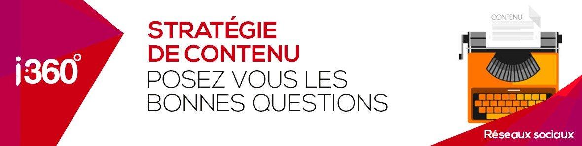 Stratégie de contenu, posez-vous les bonnes questions
