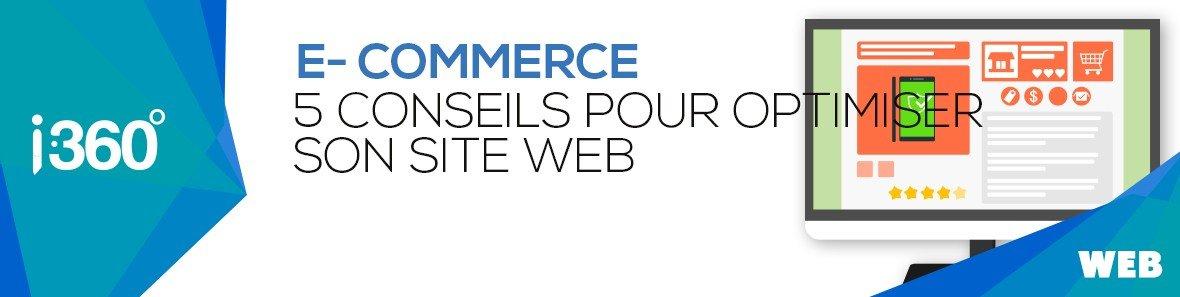 E-commerce : 5 conseils pour optimiser son site web